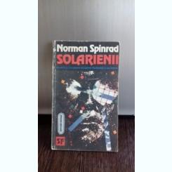 SOLARIENII - NORMAN SPINRAD