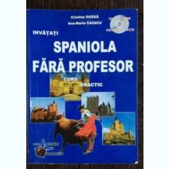 SPANIOLA FARA PROFESOR - CRISTINA GUZGA / ANA MARIA CAZACU