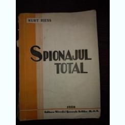 SPIONAJUL TOTAL - Kurt Reiss