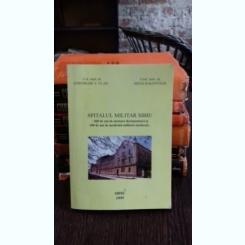 SPITALUL MILITAR SIBIU - GHEORGHE V. VLAD