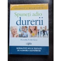 SPUNETI ADIO DURERII - DOROTHY FOLTZ GRAY