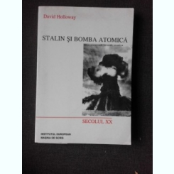 STALIN SI BOMBA ATOMICA - DAVID HOLLOWAY