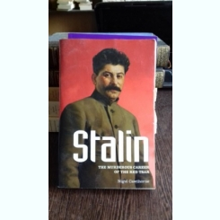 STALIN. THE MURDEROUS CAREER OF THE RED TSAR - NIGEL CAWTHORNE  (STALIN. CARIERA UCIGASA A TARULUI ROSU)