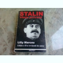 STALIN. VIATA PRIVATA - LILLY MARCOU