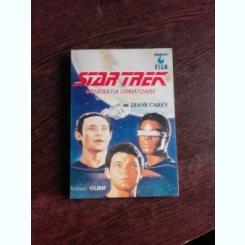 STAR TREK, GENERATIA URMATOARE, VASUL FANTOMA - DIANECAREY