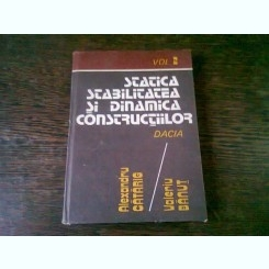 STATICA, STABILITATEA SI DINAMICA CONSTRUCTIILOR - ALEXANDRU CATARIG   VOL.2