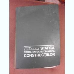 Statica, stabilitatea si dinamica constructiilor - Alexandru Gheorghiu