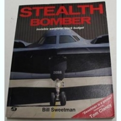 STEALTH BOMBER. Sweetman, Bill.