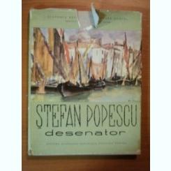 STEFAN POPESCU DESENATOR DE G. OPRESCU, MIRCEA OPRESCU 1961