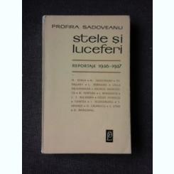 STELE SI LUCEFERI, REPORTAJE 1936-1937 - PROFIRA SADOVEANU