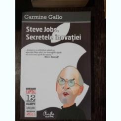 STEVE JOBS.SECRETELE INOVATIEI -CARMINE GALLO