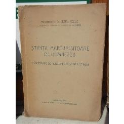 STIINTA, MARTURISITOARE DE DUMNEZEU , DR PETRU REZUS , CARANSEBES , 1944 , AUTOGRAF