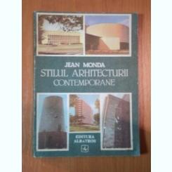 STILUL ARHITECTURII CONTEMPORANE - JEAN MONDA
