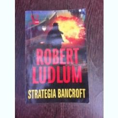 Strategia Bancroft - Robert Ludlum