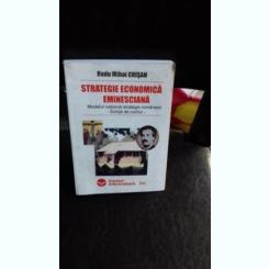 STRATEGIE ECONOMICA EMINESCIANA - RADU MIHAI CRISAN