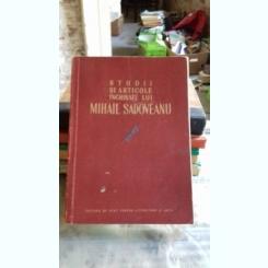 STUDII SI ARTICOLE INCHINATE LUI MIHAIL SADOVEANU