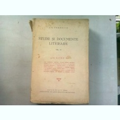 STUDII SI DOCUMENTE LITERARE - I.E TOROUTIU VOL. IV