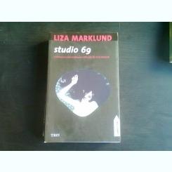 STUDIO 69 - LIZA MARKLUND