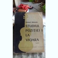 STUDIUL POZITIILOR LA VIOARA. CAIETUL II - ROBERT KLENCK