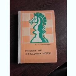 STUDIUL STRATEGIEI IN SAH - G.M KASPARIAN  (CARTE IN LIMBA RUSA)