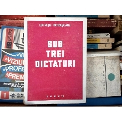 Sub Trei Dictaturi , Lucretiu Patrscanu , 1945