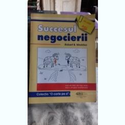 SUCCESUL NEGOCIERII - ROBERT B. MADDUX