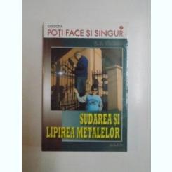 SUDAREA SI LIPIREA METALELOR DE FL. M. VALCEANU
