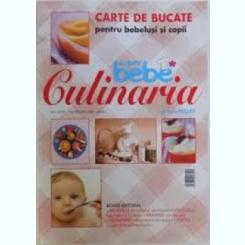 SUPER BEBE CULINARIA - TANA PAZARA  (CARTE DE BUCATE PENTRU BEBELUSI SI COPII)