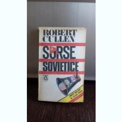 SURSE SOVIETICE - ROBERT CULLEN