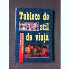 TABLETE DE STIL DE VIATA-HANS DIEHL- AILEEN LUDINGTON