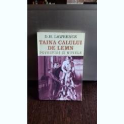 TAINA CALULUI DE LEMN - D.H. LAWRENCE