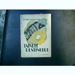 Tainele destinului - Tadj Kamayandu