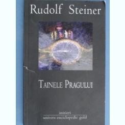 Tainele pragului - Rudolf Steiner