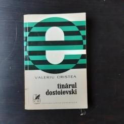 TANARUL DOSTOIEVSKI - VALERIU CRISTEA
