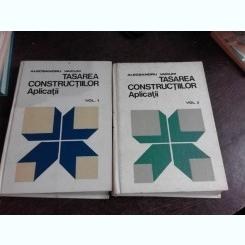 TASAREA CONSTRUCTIILOR. APLICATII - ALECSANDRU VAICUM VOL.1+2