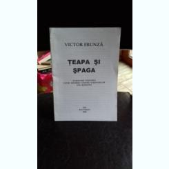 TEAPA SI SPAGA - VICTOR FRUNZA