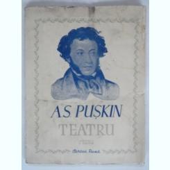 TEATRU - A.S. PUSKIN