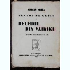 TEATRU DE CETIT - DELFINII DIN VAIKIKI - ADRIAN VEREA