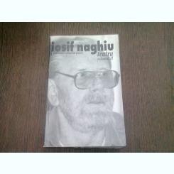 TEATRU - IOSIF NAGHIU  VOL.II