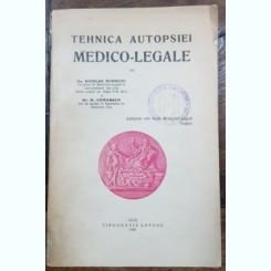 TEHNICA AUTOPSIEI MEDICO-LEGALE DE DR. NICOLAE MINOVICI SI DR. M. KERNBACH - CLUJ, 1926
