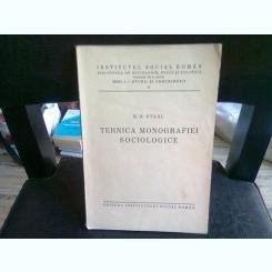 TEHNICA MONOGRAFIEI SOCIOLOGICE - H.H. STAHL