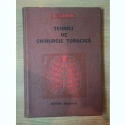 TEHNICI DE CHIRURGIE TORACICA VOL I DE C. COMAN , 1979