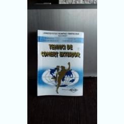 TEHNICI DE COMERT EXTERIOR - TOMA GEORGESCU  VOL.1
