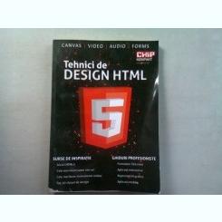 TEHNICI DE DESIGN HTML 5