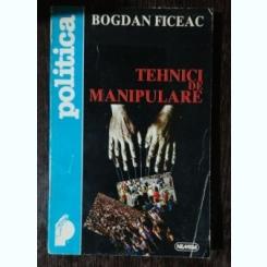 TEHNICI DE MANIPULARE- BOGDAN FICEAC
