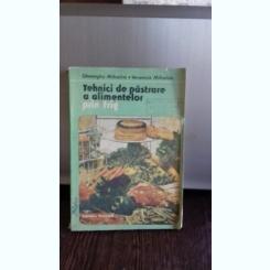 TEHNICI DE PASTRARE A ALIMENTELOR PRIN FRIG - GHEORGHE MIHALCA