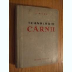 TEHNOLOGIA CARNII - I. OTEL
