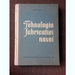 TEHNOLOGIA FABRICATIEI NAVEI - SGRUMALA MIHAIL