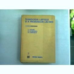 TEHNOLOGIA LAPTELUI SI A PRODUSELOR LACTATE - C. STOIAN  VOL.II