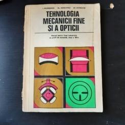 TEHNOLOGIA MECANICII FINE SI A OPTICII - I. MURESANU
